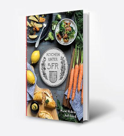 Schweizer Kochbuch Kochen unter 5 Franken