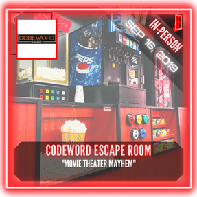"Codeword Escape Room - ""Movie Theater Mayhem"""