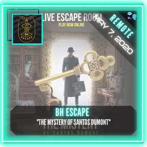 "REMOTE:  BH Escape - ""The Mystery of Santos Dumont"""