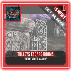 "Tulleys Escape Room - ""Nethercott Manor"""