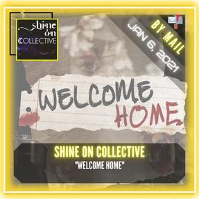 "Shine On Collective - ""Welcome Home"""
