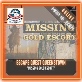 "Escape Quest Queenstown - ""Missing Gold Escort"""