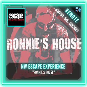 "REMOTE: NW Escape Experience - ""Ronnie's House"""