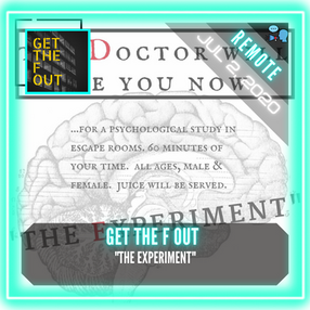 "REMOTE:  Get the F Out - ""The Experiment"""