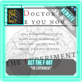 """REMOTE:  Get the F Out - """"The Experiment"""""""