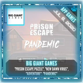 "Big Giant Games - ""Prison Escape Puzzle"", ""New Dawn Virus"", ""Adventure"", and ""Pandemic"""