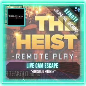 "REMOTE:  Breakout Saint John - ""The Heist"""