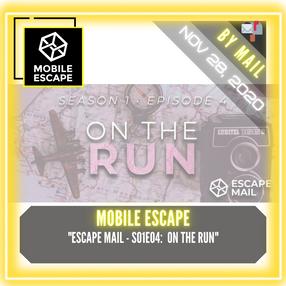 """Mobile Escape - """"Escape Mail - S01E04:  On The Run"""""""