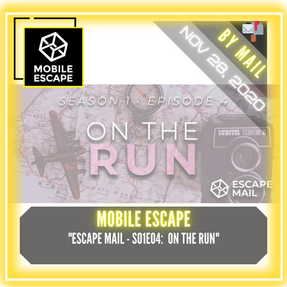 "Mobile Escape - ""Escape Mail - S01E04:  On The Run"""