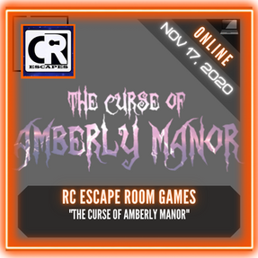 "RC Escape Room Games - ""The Curse of Amberly Manor"""