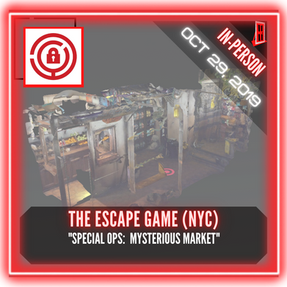 "The Escape Game (NYC) - ""Special Ops:  Mysterious Market"""