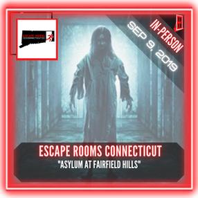 "Escape Rooms Connecticut - ""The Asylum at Fairfield Hills"""