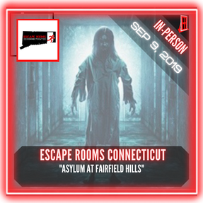 "Escape Rooms Connecticut - ""The Asylum at Fairfield Hills"""
