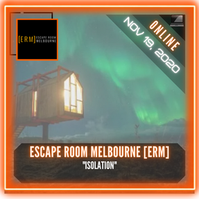 "Escape Room Melbourne (ERM) - ""Isolation"""