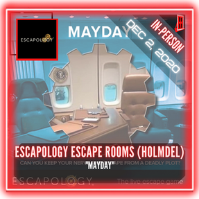 "Escapology Escape Rooms (Holmdel) - ""Mayday"""
