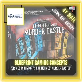 """Blueprint Gaming Concepts - """"Crimes In History:  H.H. Holmes' Murder Castle (2nd Story Expansion)"""""""
