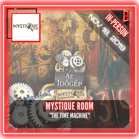 "Mystique Room - ""The Time Machine"""