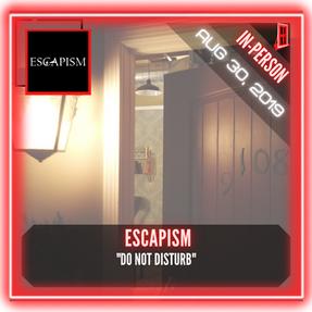 "Escapism - ""Do Not Disturb"""