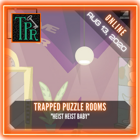 """Trapped Puzzle Rooms - """"Heist Heist Baby"""""""