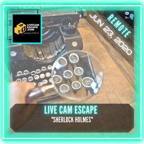 """REMOTE:  Live Cam Escape - """"Sherlock Holmes"""""""