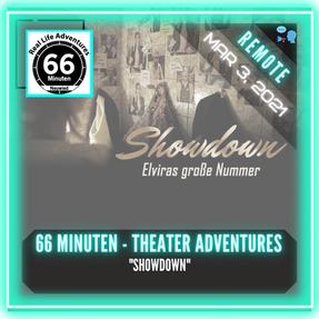 """REMOTE:  66 Minuten - Theater Adventures - """"Showdown"""""""