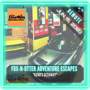"""REMOTE:  Fox-N-Otter Adventure Escapes - """"Geno's Getaway"""""""