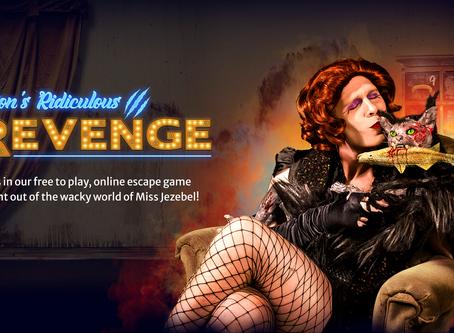"""💻.    60out Escape Rooms - """"Miss Jezebel presents -  Orion's Ridiculous Revenge"""""""
