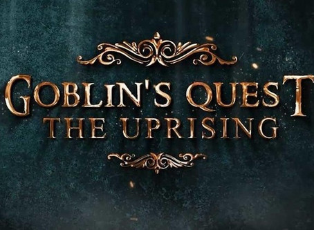 "Escape Virtuality - ""Goblin's Quest:  The Uprising"""