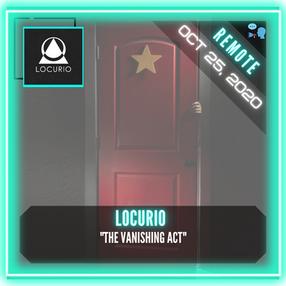"""REMOTE:  Locurio - """"The Vanishing Act"""""""