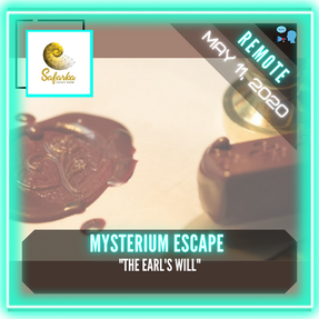 "REMOTE:  Mysterium Escape - ""The Earl's Will"""