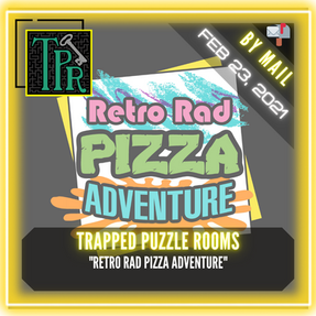 "Trapped Puzzle Rooms - ""Retro Rad Pizza Adventure"""