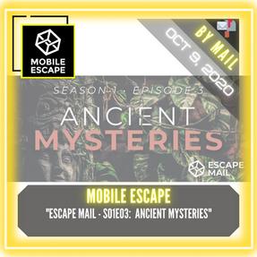 "Mobile Escape - ""Escape Mail - S01E03:  Ancient Mysteries"""