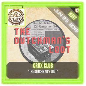 """Crux Club - """"The Dutchman's Loot"""""""