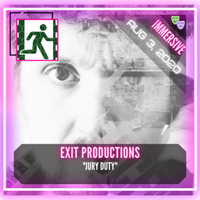 """Exit Productions - """"Jury Duty"""""""