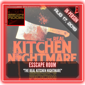 "ESScape Room - ""The Real Kitchen Nightmare"""