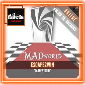 """Escape2Win - """"Mad World"""""""