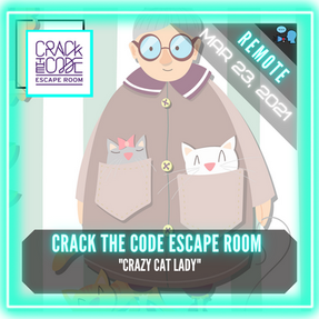 "REMOTE:  Crack The Code Escape Room - ""Crazy Cat Lady"""