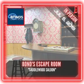 "Bond's Escape Room - ""Saddlewood Saloon"""