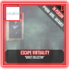 "Escape Virtuality - ""Ghost Collector"""