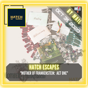 "Hatch Escapes - ""Mother of Frankenstein:  Volume One"""
