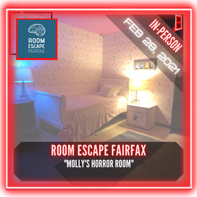 "Room Escape Fairfax - ""Molly's Horror Room"""