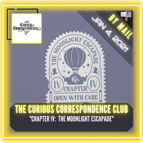 """The Curious Correspondence Club - """"Chapter IV:  The Moonlight Escapade"""""""
