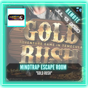 """REMOTE:  MindTrap Escape Room - """"Gold Rush"""""""