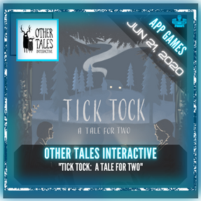 "Other Tales Interactive - ""Tick Tock:  A Tale for Two"""