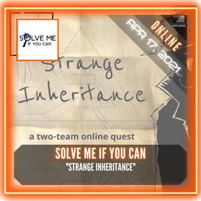 """Solve Me If You Can - """"Strange Inheritance"""""""