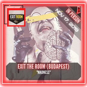 "Exit The Room - ""Madness"""
