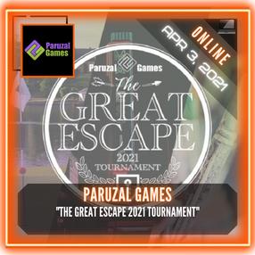 """Paruzal Games - """"The 2021 Great Escape Tournament"""""""