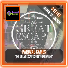 "Paruzal Games - ""The 2021 Great Escape Tournament"""
