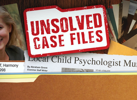 "Unsolved Case Files - ""Harmony Ashcroft"""