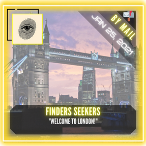 "Finders Seekers - ""Welcome to London!"""